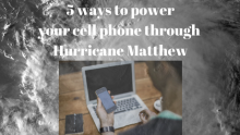 5 ways to power your cell phone through Hurricane Matthew